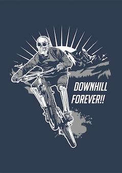 Downhill forever