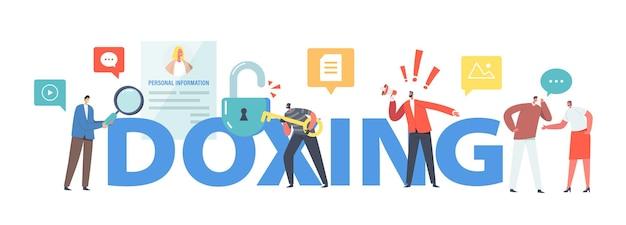 Doxingの概念。対象となる個人の機密データを収集して公開するキャラクター。オンライン情報のハッキングとエクスプロイトのポスター、バナー、またはチラシ。漫画の人々のベクトル図