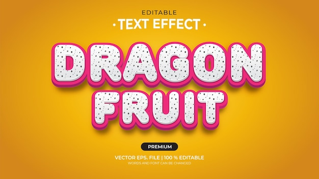 Dragon fruit editable text effects