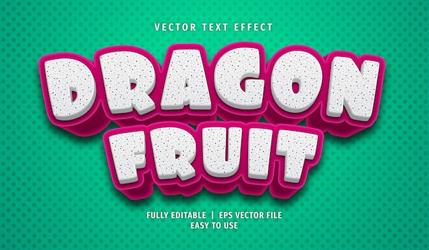 Dragon fruit text effect, editable text style