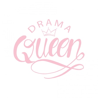Drama queen hand lettering