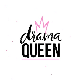 Drama queen t shirt print design. vector brush lettering and hand drawn crown. black and pink colors on white background.