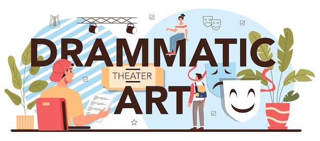 Drammatic art typographic header students playing roles in a school