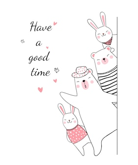 Draw animal bear and rabbit say have a good time