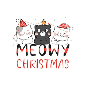 Draw cat meowy christmas for new year and merry christmas