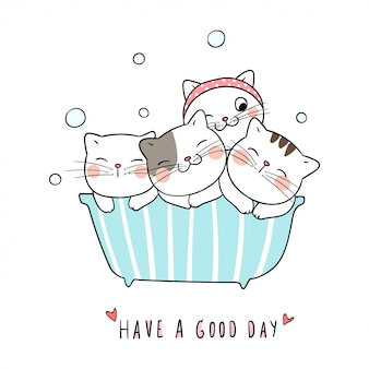 Draw cute cat take a bath and word have a good time.
