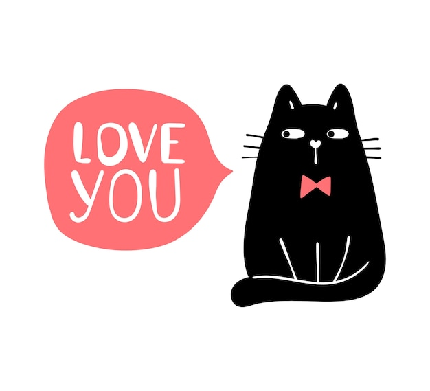 Draw silhouette black cat with word love you in pink bubble.