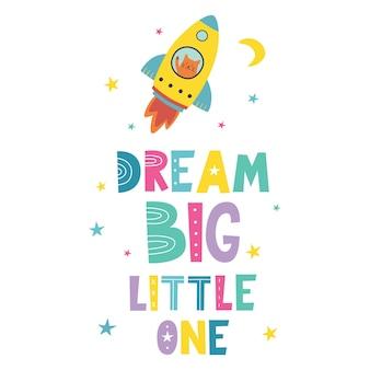 Мечта большой маленький рисованной надпись милый кот в ракете, летящей в космическом пространстве