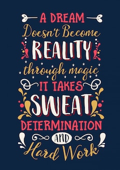 A dream doesn't become reality inspirational quotes for life motivation Premium Vector