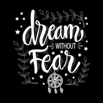 Dream without fear hand lettering