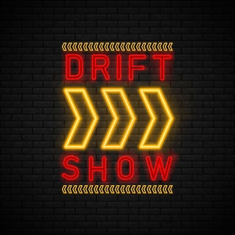 Drift show racing неоновый текст. дрифт баннер для интернета или печати.