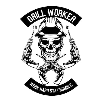 Drill worker