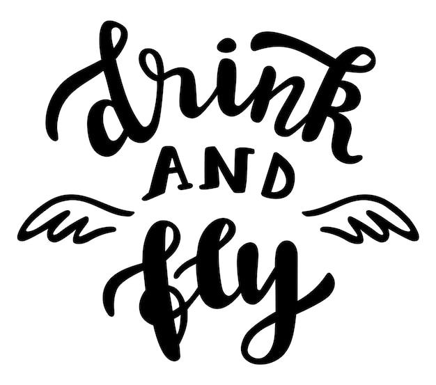 Пить и летать смешной сезон вечеринки в честь хэллоуина цитирует ручную надпись