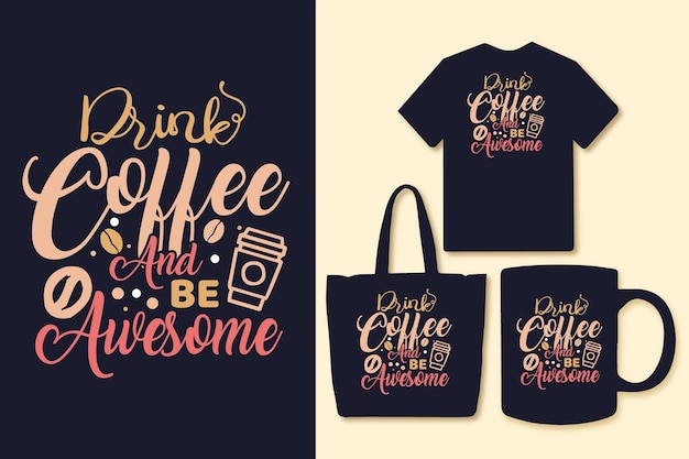 커피를 마시고 멋진 타이포그래피 qutoes 디자인이 되십시오.