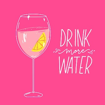 Drink more water quote and illustration of glass filled with water and lemon poster pink