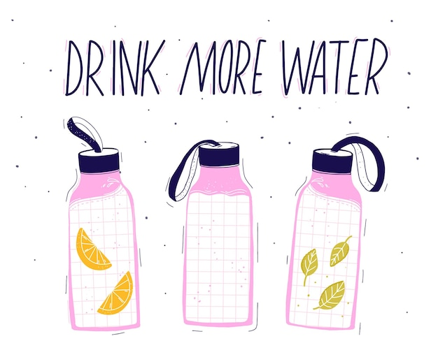 Drink more water quote. tree reusable water bottles with strap on cap. hand drawn illustration of liquid with lemon and mint.
