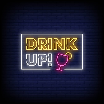Drink up neon signs style text vector