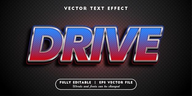 Drive text effect, editable text style