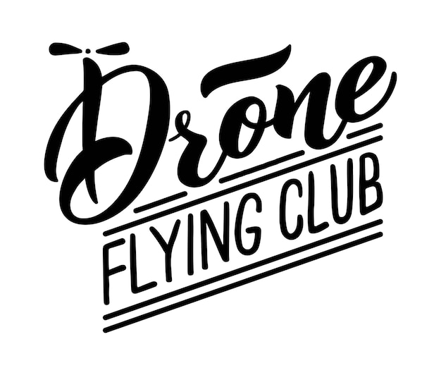 Drone club vector hand draw lettering a logo for your club school or drone piloting course