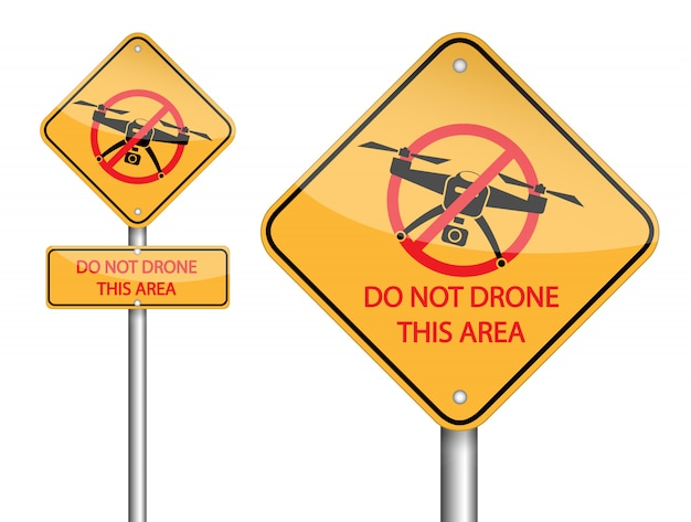 Do not drone this area pole sign