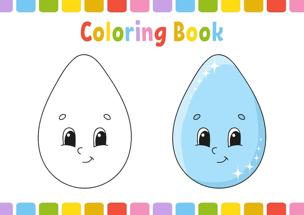 Drop. coloring book for kids. cheerful character. .