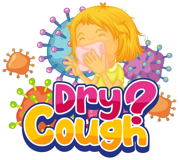 Dry cough font in cartoon style with a girl feel sick isolated on white background Free Vector