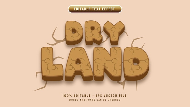 Dry land editable text effect with 3d cartoon style and land crack background vector illustration template