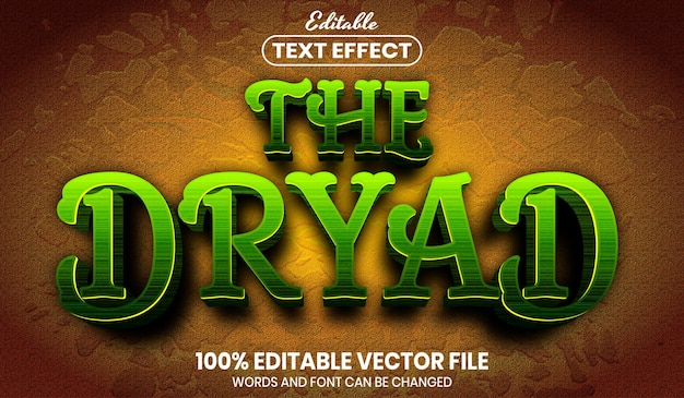 The dryad text, font style editable text effect