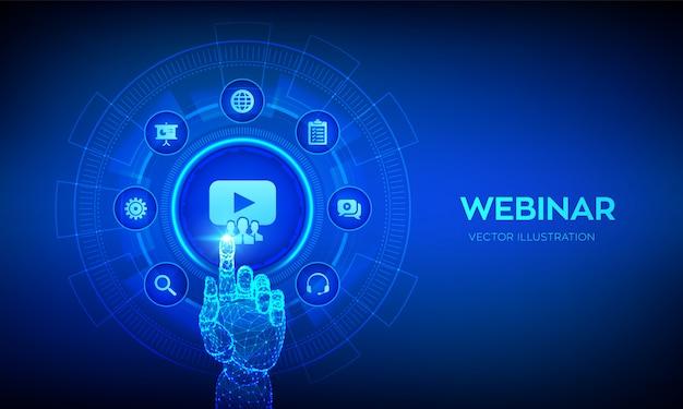 ウェブセミナー。仮想画面上のeラーニングトレーニングビジネステクノロジーコンセプト。デジタルインターフェイスに触れるロボットの手。