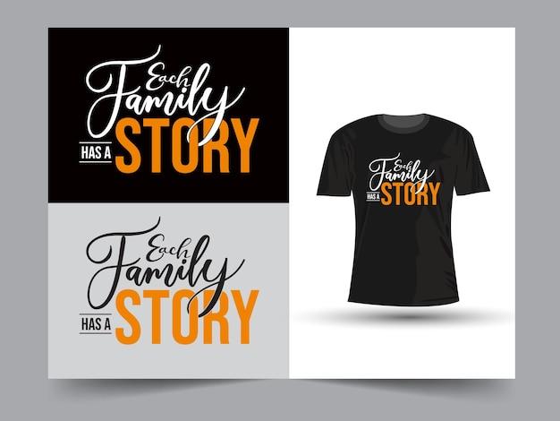 각 가족에는 스토리 레터링 디자인이 있습니다.