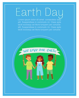 Earth day lettering on poster, kids on green world globe, happy boy, eco planet,     illustration. joyful children different nationalities are holding poster with inscription.