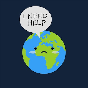 Earth with sad emoji face and message bulb says i need help.