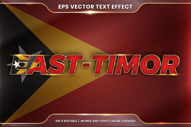 Timor est con la sua bandiera nazionale del paese, stile di effetto testo modificabile con concetto di colore oro sfumato