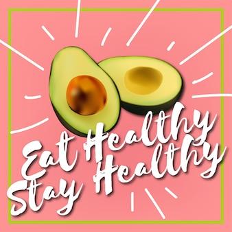 Eat healthy stay healthy avocado vector