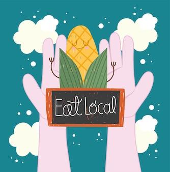 Eat local corn