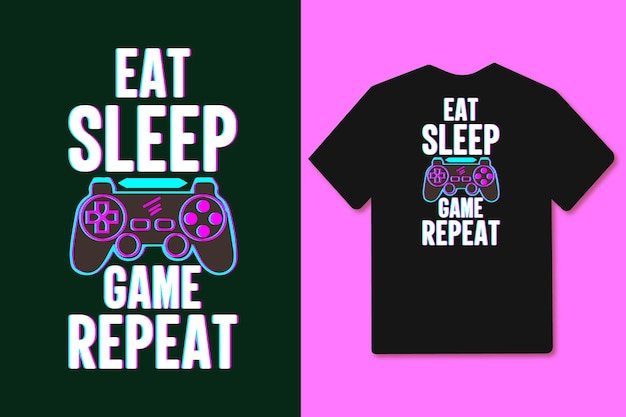 Eat sleep game repeat colorful glitch gaming joystick gamepad t shirt design and merchandise