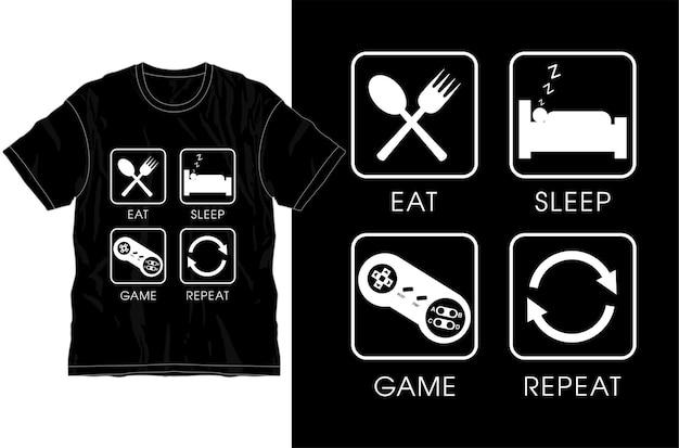 먹고 자다 게임 반복 재미있는 티셔츠 디자인 그래픽 벡터