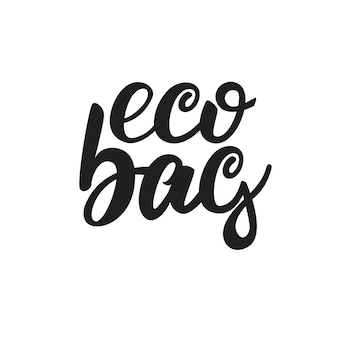 Eco bag lettering design
