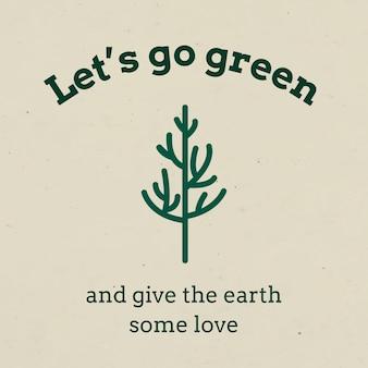 지구 톤의 녹색 텍스트로 이동하는 에코 소셜 미디어 템플릿