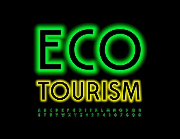 Эко туризм зеленый шрифт с подсветкой неоновые буквы алфавита и цифры