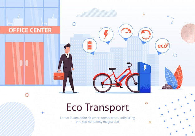 Eco transport and businessman at office center building and