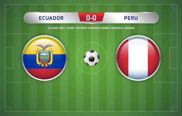 에콰도르 vs 페루 스코어보드 중계 축구 남미 토너먼트 2021