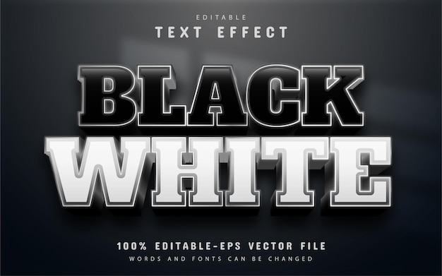 Editable black and white text effect