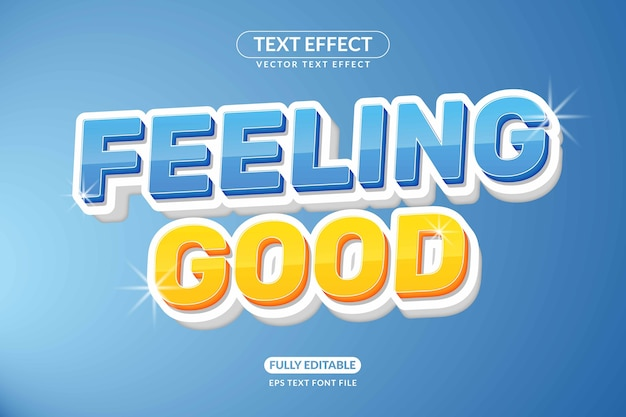 Editable feeling good text effect