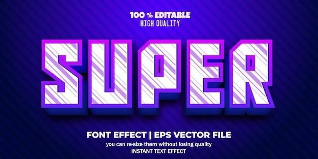Editable font effect super text style