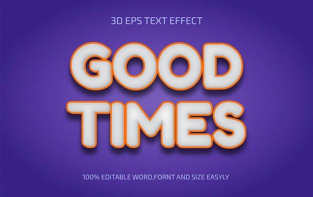 편집 가능한 good times 3d 텍스트 효과 스타일