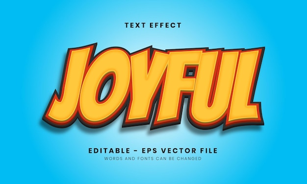 Editable joyful text effect