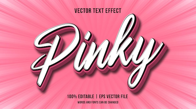 Editable pinky text effect