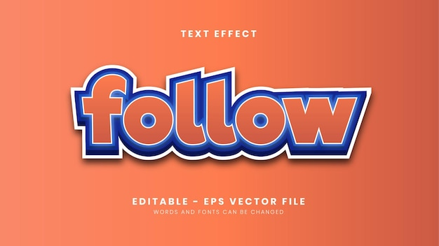 Editable simple follow font effect