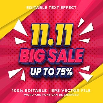 Editable text effect - 11.11 big sale template style premium vector